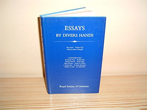 essays by divers hands Essays by divers hands being the transactions of the royal society of literature new series volume xxxix there is without a doubt that book essays by divers hands.