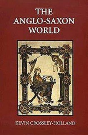 9780851151694: Anglo-Saxon World