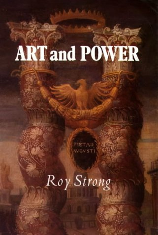 9780851152004: Art and Power: Renaissance Festivals 1450-1650