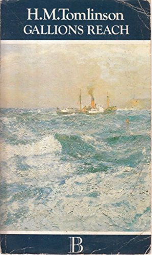 Gallions Reach (Bookmasters): Tomlinson, H. M.