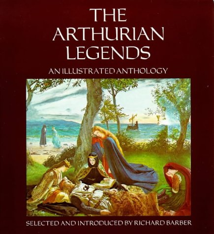 9780851152523: Arthurian Legends: An Illustrated Anthology