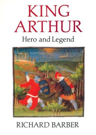 9780851152547: King Arthur: Hero and Legend