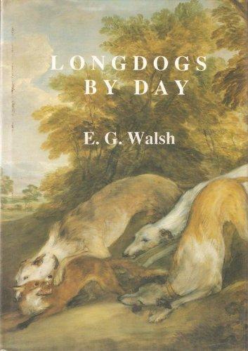 9780851152660: Longdogs by Day