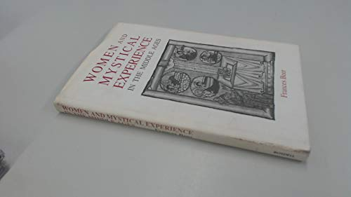 9780851153025: Women and Mystical Experience in the Middle Ages
