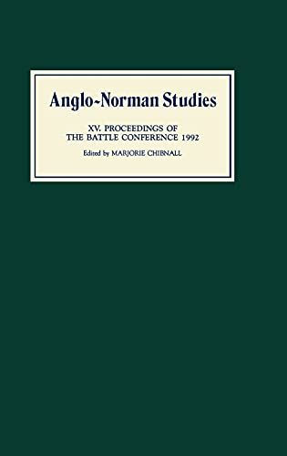 9780851153360: Anglo-Norman Studies XV: Proceedings of the Battle Conference 1992
