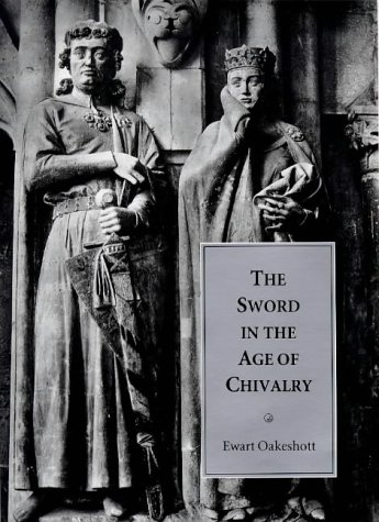 9780851153629: The Sword in the Age of Chivalry