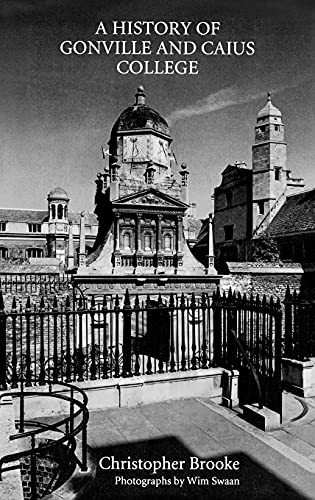 9780851154237: History of Gonville and Caius College