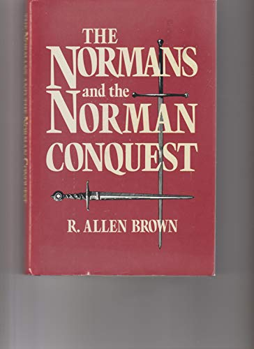 9780851154275: The Normans and the Norman Conquest