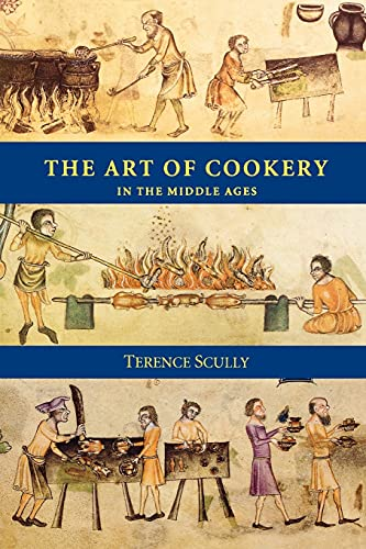 Art of Cookery in the Middle Ages, The