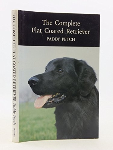 9780851154633: The Complete Flat-Coated Retriever