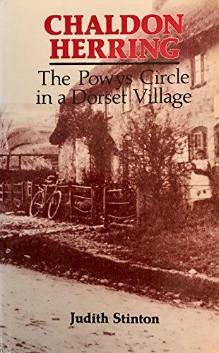 Chaldon Herring: Powys Circle in a Dorset Village: Stinton, Judith