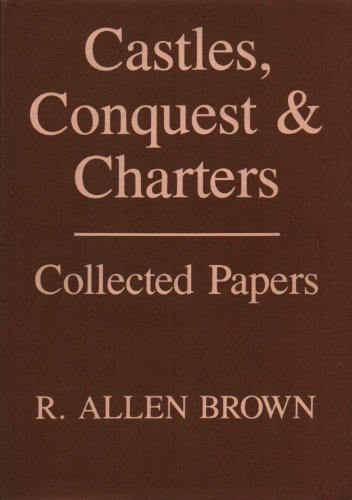 9780851155241: Castles, Conquest, and Charters: Collected Papers