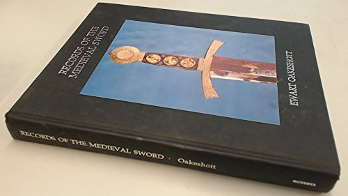 9780851155395: Records of the Medieval Sword