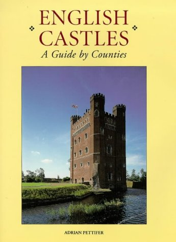 9780851156002: English Castles: A Guide by Counties