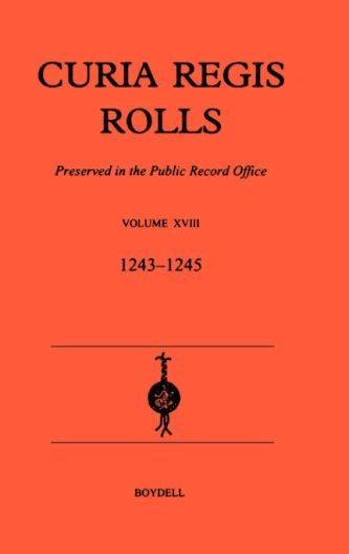 9780851156057: 18: Curia Regis Rolls XVIII [27 Henry III to 30 Henry III] (1243-45)