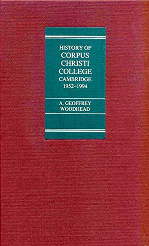 9780851156132: College of Corpus Christi and of the Blessed Virgin Mary: A Contribution to its History from 1952 to 1994