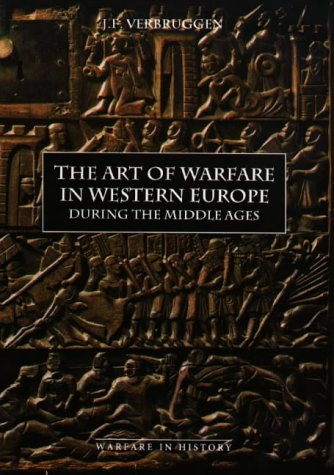 9780851156309: The Art of Warfare in Western Europe During the Middle Ages: From the Eighth Century to 1340 (Warfare in History)