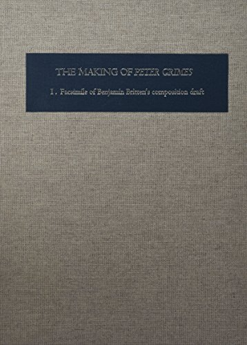 9780851156323: The Making of Peter Grimes: The Facsimile of Britten's Composition Draft (Two-volume set) (Aldeburgh Studies in Music)