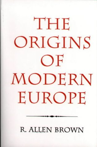 9780851156651: The Origins of Modern Europe: The Medieval Heritage of Western Civilization