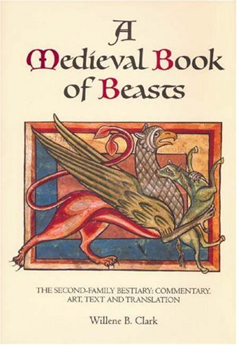 9780851156828: A Medieval Book of Beasts: The Second-Family Bestiary. Commentary, Art, Text and Translation.