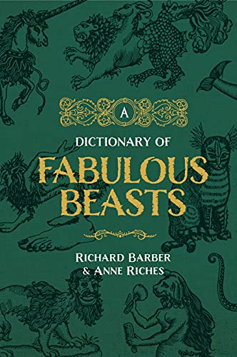 9780851156859: A Dictionary of Fabulous Beasts