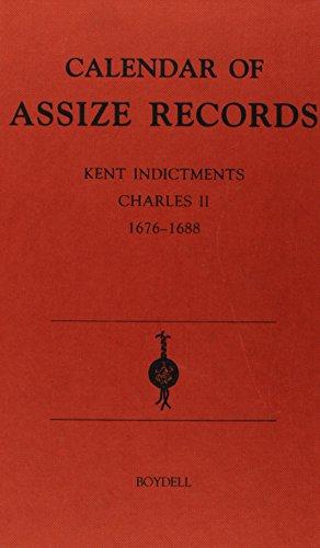 9780851157092: Calendar of Assize Records: Kent Indictments: Charles II 1676-1688 (0) (Calendar Assize Records)