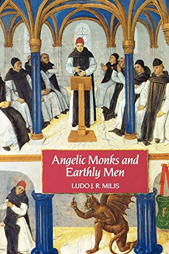 9780851157375: Angelic Monks and Earthly Men: Monasticism and its Meaning to Medieval Society