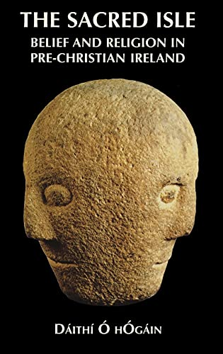 9780851157474: The Sacred Isle: Pre-Christian Religions in Ireland