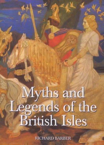 9780851157481: Myths and Legends of the British Isles