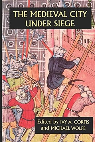 9780851157566: The Medieval City under Siege