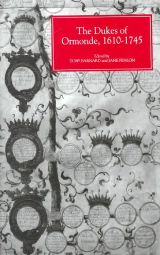 9780851157610: The Dukes of Ormonde, 1610-1745