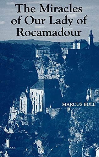 9780851157658: The Miracles of Our Lady of Rocamadour: Analysis and Translation
