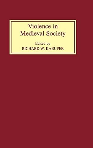 9780851157740: Violence in Medieval Society