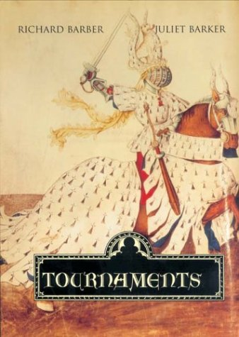 9780851157818: Tournaments: Jousts, Chivalry and Pageants in the Middle Ages