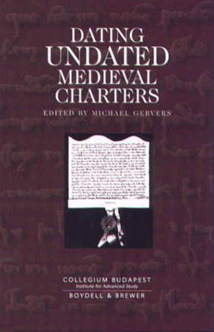 9780851157924: Dating Undated Medieval Charters