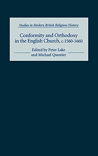 9780851157979: Conformity and Orthodoxy in the English Church, C.1560-1660 Conformity and Orthodoxy in the English Church, C.1560-1660