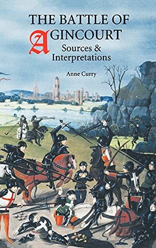 9780851158020: The Battle of Agincourt: Sources and Interpretations (Warfare in History)