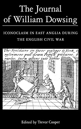 9780851158334: The Journal of William Dowsing: Iconoclasm in East Anglia during the English Civil War