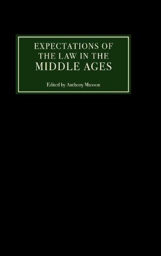 Expectations of the Law in the Middle Ages: Musson, Anthony, Ed.