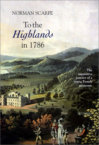9780851158433: To the Highlands in 1786: The Inquisitive Journey of a Young French Aristocrat (Modern History)