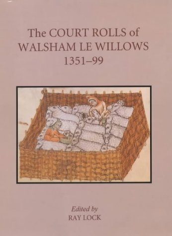 9780851158464: The Court Rolls of Walsham le Willows, 1351-1399 (Suffolk Records Society)