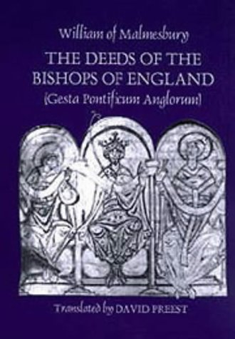 9780851158846: The Deeds of the Bishops of England (Gesta Pontificum Anglorum) by William of Malmesbury (Ecclesiastical History/Religion)