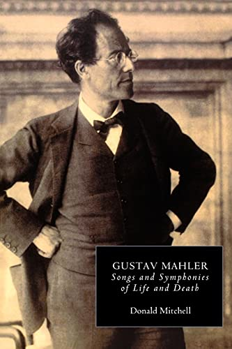 9780851159089: Gustav Mahler: Songs and Symphonies of Life and Death. Interpretations and Annotations (Music) (Vol 3)