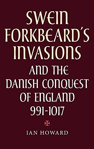 9780851159287: Swein Forkbeard's Invasions and the Danish Conquest of England, 991-1017 (Warfare in History)