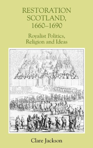 9780851159300: Restoration Scotland, 1660-1690: Royalist Politics, Religion and Ideas (Studies in Early Modern Cultural, Political and Social History)