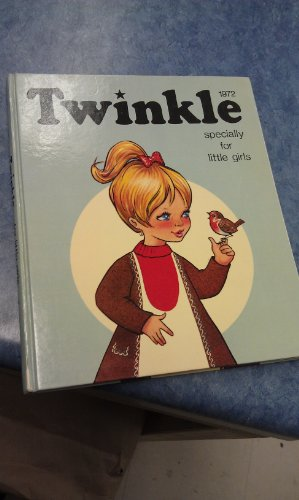 9780851160511: Twinkle Specially for Little Girls 1972 (Annual)
