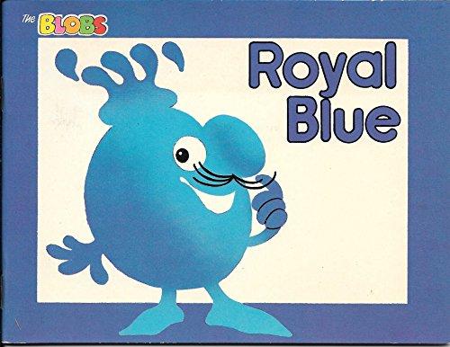 9780851161600: Royal Blue (The Blobs Series)