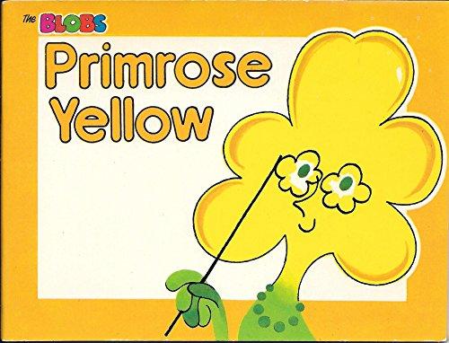 9780851161648: Primrose Yellow (The Blobs Series)