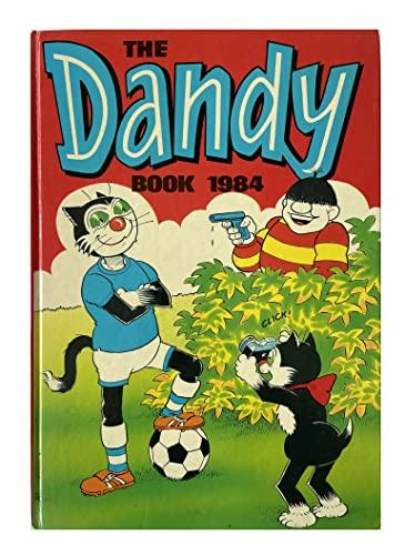9780851162706: The Dandy Book: Annual 1984