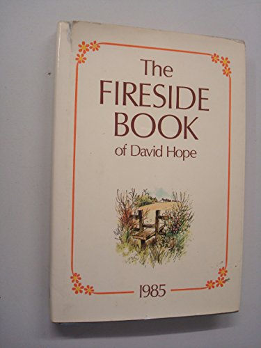 9780851163161: The Fireside Book of David Hope. 1985